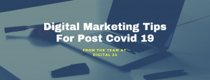 Digital marketing tips for post covid-19