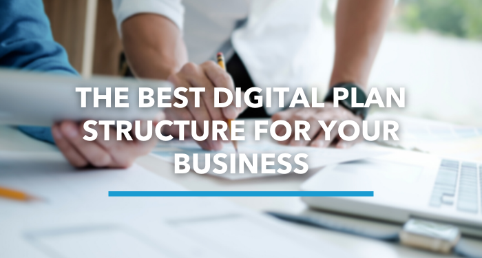 The Best Digital Plan Structure For Your NI Business